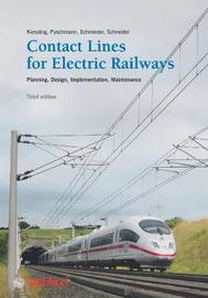 Contact Lines for Electric Railways by Friedrich Kiessling