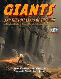 Giants and the Lost Lands of the Gods by Peter Kolosimo