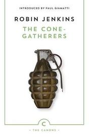 The Cone-Gatherers by Robin Jenkins