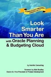Look Smarter Than You are with Oracle Planning and Budgeting Cloud by Edward Roske image