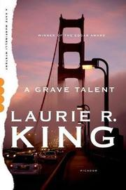 A Grave Talent by Laurie R King