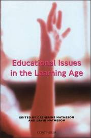 Educational Issues in the Learning Age by Catherine Matheson image