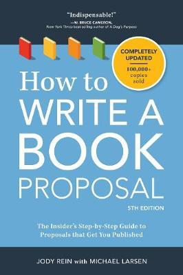 How to Write a Book Proposal by Michael Larsen