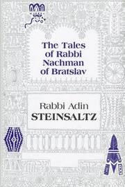 The Tales of Rabbi Nachman of Bratslav by Adin Steinsaltz