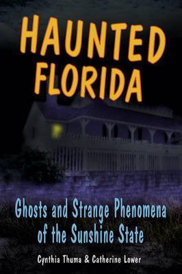 Haunted Florida by Cynthia Thuma image