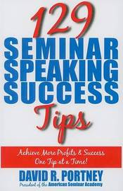 129 Seminar Speaking Success Tips by David R Portney image