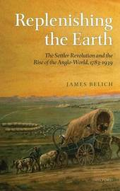 Replenishing the Earth by James Belich image