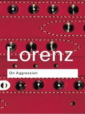 On Aggression by Konrad Lorenz
