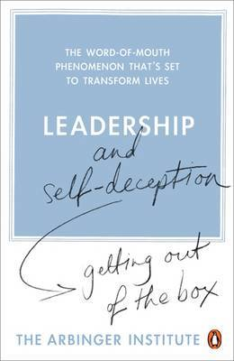 Leadership and Self-Deception by The Arbinger Institute image