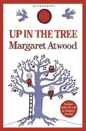 Up in the Tree by Margaret Atwood image