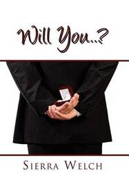 Will You . . . ? by Sierra Welch