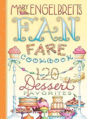 120 Dessert Recipe Favorites by Mary Engelbreit