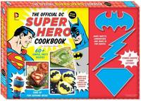 The Official DC Super Hero Cookbook by Matthew Mead