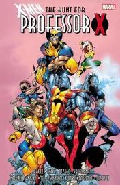 X-men: The Hunt For Professor X by Joe Kelly