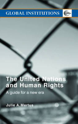 United Nations and Human Rights by Julie Mertus