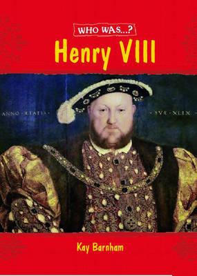 Henry VIII? by Kay Barnham