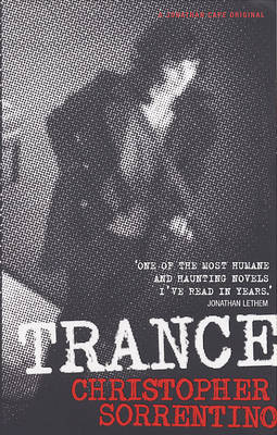 Trance by Sorrentino, Christopher
