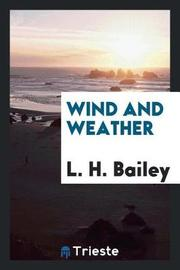 Wind and Weather by L.H.Bailey image