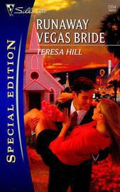 Runaway Vegas Bride by Teresa Hill image