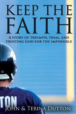 Keep the Faith by Terina Dutton image