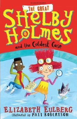 The Great Shelby Holmes and the Coldest Case by Elizabeth Eulberg image