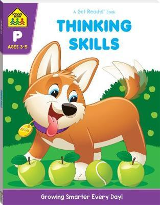 School Zone Thinking Skills Get Ready Book