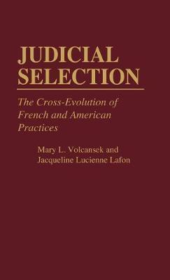 Judicial Selection by Jaquelin Lafon