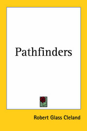 Pathfinders by Robert Glass Cleland image