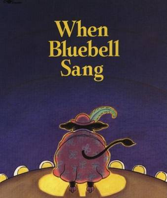 When Bluebell Sang by Lisa Campbell Ernst image