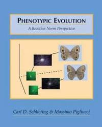 Phenotypic Evolution: A Reaction Norm Perspective by Carl D. Schlichting image