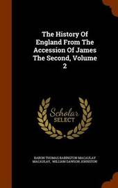 The History of England from the Accession of James the Second, Volume 2 image