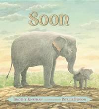 Soon by Timothy Knapman
