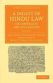 A Digest of Hindu Law, on Contracts and Successions by Jagannatha Tercapanchanana