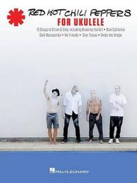 Red Hot Chili Peppers For Ukulele by Red Hot Chili Peppers image