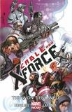 Cable and X-Force: Volume 3 by Cullen Bunn