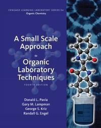A Small Scale Approach to Organic Laboratory Techniques by Randall G Engel