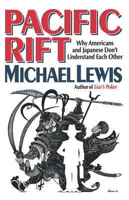 Pacific Rift by Michael Lewis
