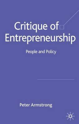 Critique of Entrepreneurship by Peter Armstrong image