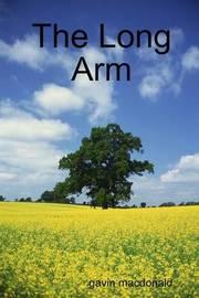 The Long Arm by gavin macdonald