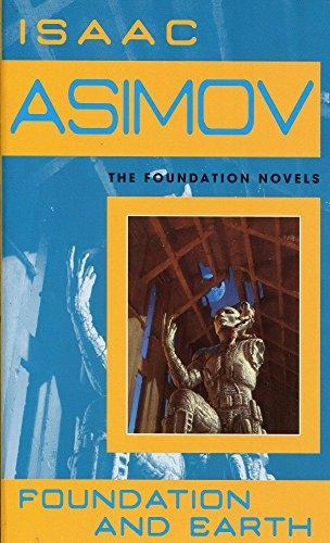 Foundation And Earth by Isaac Asimov