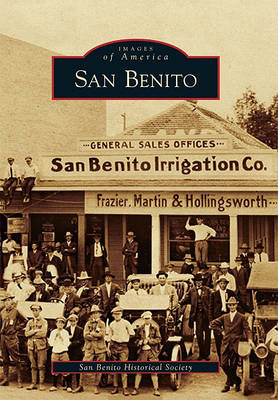 San Benito by San Benito Historical Society