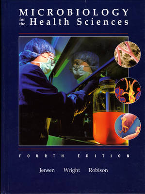 Introduction to Microbiology for the Health Sciences by Marcus M. Jensen