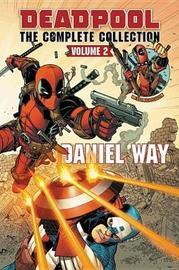 Deadpool By Daniel Way Omnibus Vol. 2 by Daniel Way