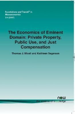 The Economics of Eminent Domain by Kathleen Segerson