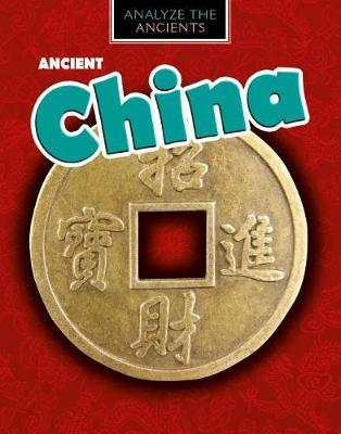 Ancient China by Louise A Spilsbury image