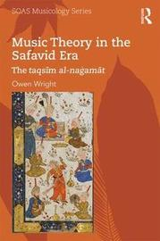 Music Theory in the Safavid Era by Owen Wright image