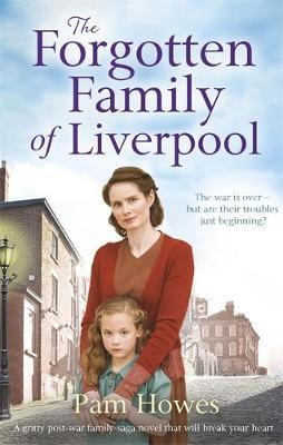The Forgotten Family of Liverpool by Pam Howes image