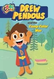 Drew and the Camp Color War by David Lewman
