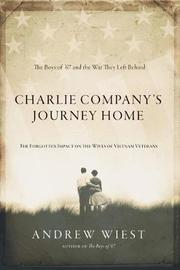Charlie Company's Journey Home by Andrew Wiest