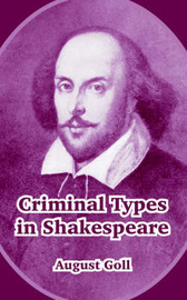 Criminal Types in Shakespeare by August Goll image